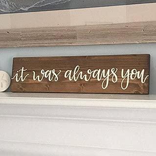 onepicebest Dark Walnut Wedding Sign, Wedding Decor, Home Decor Sign, Marriage Sign, Love Sign, Wood Sign, it was Always You Sign, Wood Sign, Wooden Sign, Rustic