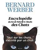 L'Encyclopédie du Savoir Relatif et Absolu des Chats