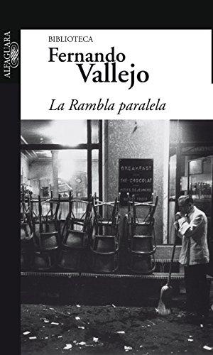 La Rambla paralela (Spanish Edition)
