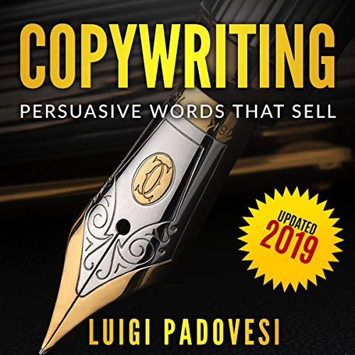 Copywriting: Persuasive Words That Sell | Updated 2019 audiobook cover art