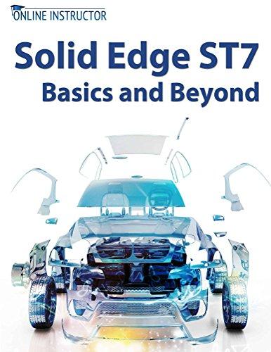 Solid Edge ST7 Basics and Beyond (English Edition)