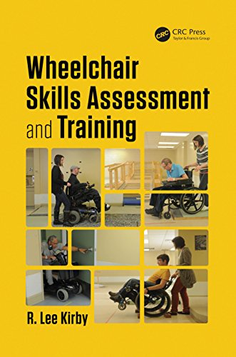Wheelchair Skills Assessment and Training (Rehabilitation Science in Practice Series) (English Edition)