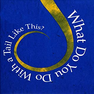 What Do You Do with a Tail Like This? cover art
