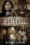 Nighthunter 2: Die Zombies von Pine Hill: (Dark Fantasy–Horror–Western) (Anton Serkalows Nighthunter)
