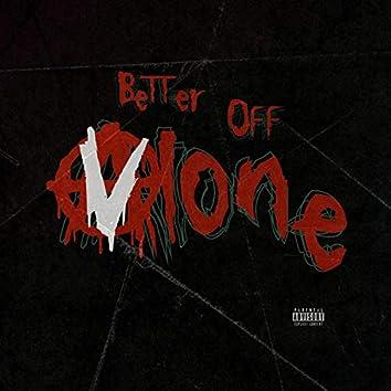 Better Off Vlone