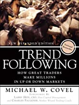 Trend Following: How Great Traders Make Millions in Up or Down Markets, New Expanded Edition, (Paperback)