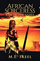 African Sorceress: War on the Sahel