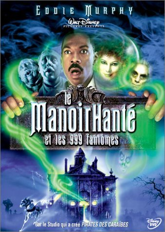 Le Manoir hant? et les 999 fant?mes by Eddie Murphy