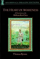 The Heart of Awareness: A Translation of the Ashtavakra Gita (Shambhala Dragon Editions)