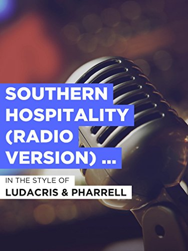 "Southern Hospitality (Radio Version) (Duet) im Stil von \""Ludacris & Pharrell\"""