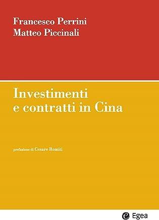 Investimenti e contratti in Cina (Impresa & professionisti)