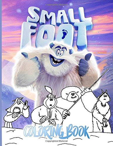 Smallfoot Coloring Book: Smallfoot Collection Coloring Books For Adult And Kid - High-Quality
