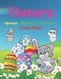 Ostern Malbuch Mädchen 2-4 Jahre alt. Große Bilder.: Lustige Osterbilder zum Ausmalen. Viel Glück! (Ostern - Kinder)