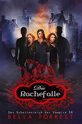 Das Schattenreich der Vampire 58: Die Rachefalle