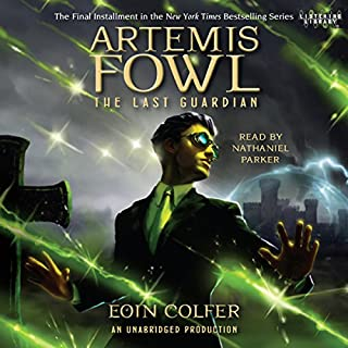 The Last Guardian     Artemis Fowl, Book 8              By:                                                                                                                                 Eoin Colfer                               Narrated by:                                                                                                                                 Nathaniel Parker                      Length: 7 hrs and 39 mins     1,556 ratings     Overall 4.6