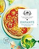 Enfants, mon premier livre de cuisine: 65 recettes fastoches et gourmandes pour les cuisiniers en herbe, élaborées avec amour