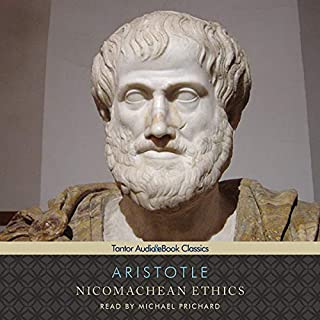 Nicomachean Ethics                   Auteur(s):                                                                                                                                 Aristotle,                                                                                        W. D. Ross (translator)                               Narrateur(s):                                                                                                                                 Michael Prichard                      Durée: 8 h et 53 min     6 évaluations     Au global 4,3
