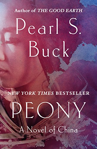 Peony: A Novel of China (English Edition)