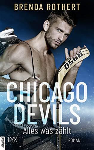 Chicago Devils - Alles, was zählt (Chicago-Devils-Reihe 2)