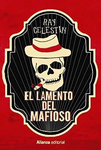 El lamento del mafioso (Alianza Literaria (AL))