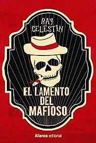 El lamento del mafioso ) par Ray Celestin