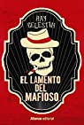 El lamento del mafioso ) par Celestin