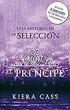 El príncipe: Un cuento de La Selección (Junior - Juvenil (roca))