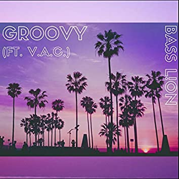 Groovy (feat. V.A.C.)