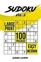 Sudoku Large Print: 100 Easy and Medium Puzzles (Easy Sudoku Books)