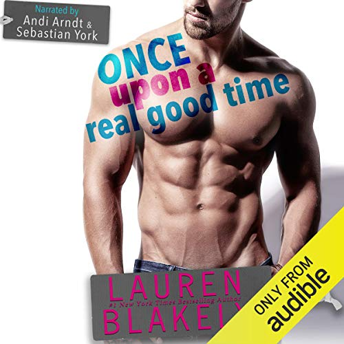 Once upon a Real Good Time audiobook cover art