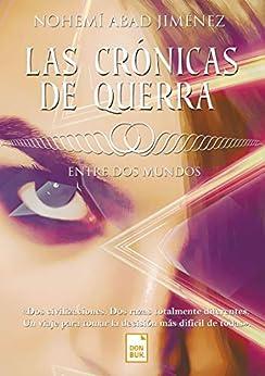 Las crónicas de Querra: Entre dos mundos (Spanish Edition) by [Nohemí Abad Jiménez]