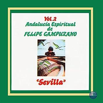 """Andalucía Espiritual de Felipe Campuzano, Vol. 2: """"Sevilla"""""""
