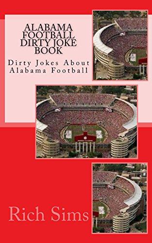 Alabama Football Dirty Joke Book (English Edition)