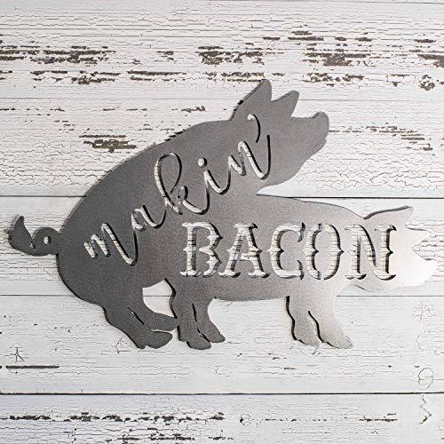 Makin' Bacon Metal Sign 24x15in