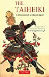 The Taiheiki: A Chronicle of Medieval Japan - translated with an introduction and notes (Tuttle Classics)
