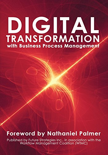 Digital Transformation with Business Process Management: BPM Transformation and Real-World Execution