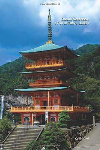 Dream Notebook : Trip to Tokyo, Japan
