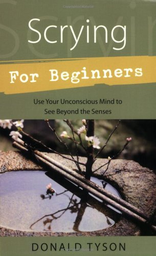 Scrying For Beginners (Llewellyn's Beginners Series)