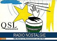Radio Nostalgie - QSL-Karten von Radiostationen aus aller Welt (Wandkalender 2022 DIN A3 quer): Empfangsbestaetigungen internationaler Radiostationen (Monatskalender, 14 Seiten )