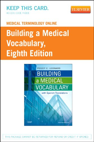 Medical Terminology Online for Building a Medical Vocabulary (Access Code) (Leonard, Building a Medical Vocabulary)