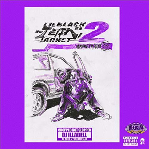 Lil Black Jean Jacket 2 (ChopNotSlop Remix) [Explicit]