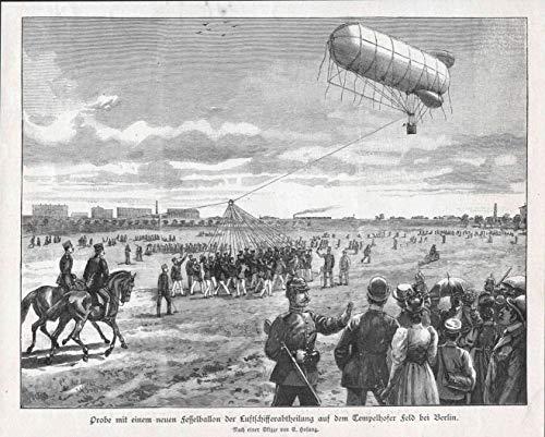 Probe mit einem neuen Fesselballon der Luftschifferabtheilung auf dem Tempelhofer Feld bei Berlin - Fesselballon Luftballon Berlin Ansicht view Holzstich Holzschnitt woodcut