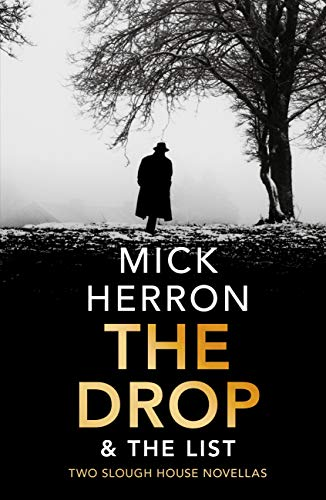 The Drop & The List (Slough House Novella) (English Edition)