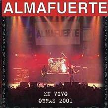 En Vivo - Obras 2001 by Almafuerte (2001-12-20)