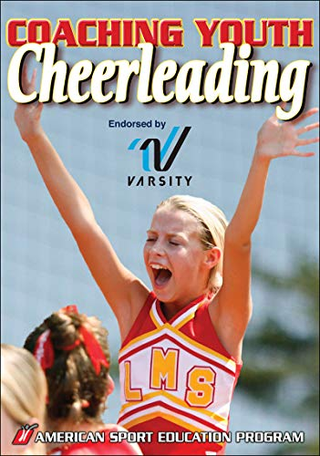 Compare Textbook Prices for Coaching Youth Cheerleading Coaching Youth Sports First Edition ISBN 9780736074445 by American Sport Education Program