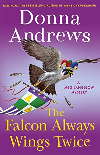 The Falcon Always Wings Twice: A Meg Langslow Mystery (Meg Langslow Mysteries (27))