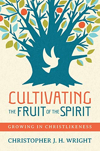 Compare Textbook Prices for Cultivating the Fruit of the Spirit: Growing in Christlikeness  ISBN 9780830844982 by Wright, Christopher J. H.