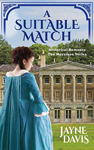 A Suitable Match: Historical Romance (The Marstone Series Book 2) (English Edition)