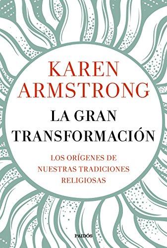 La gran transformación: Los orígenes de nuestras...
