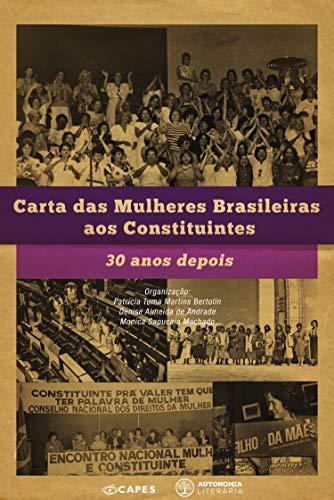 Carta das Mulheres Brasileiras aos Constituintes: 30 anos depois